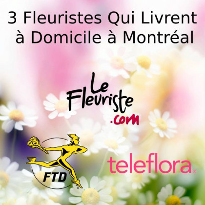 3 Florists Who Deliver at Home in Montreal