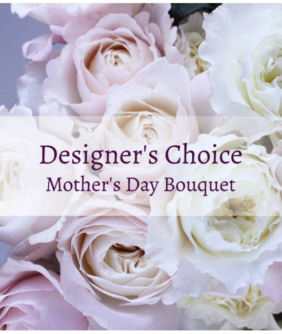 Designer's choice - Mother's Day